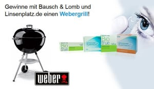 Gewinne mit Bausch+Lomb und Linsenplatz.de einen Kugelgrill von WEBER!